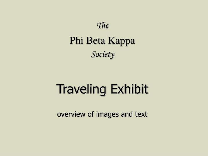 The phi beta kappa society traveling exhibit overview of images and text