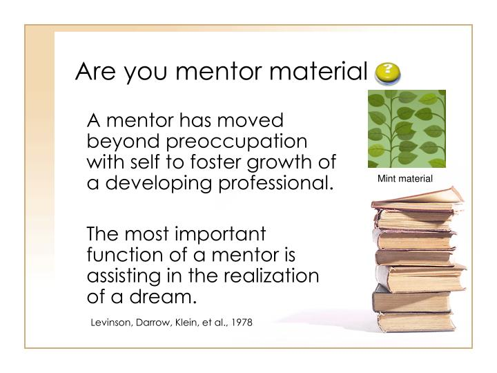 Are you mentor material