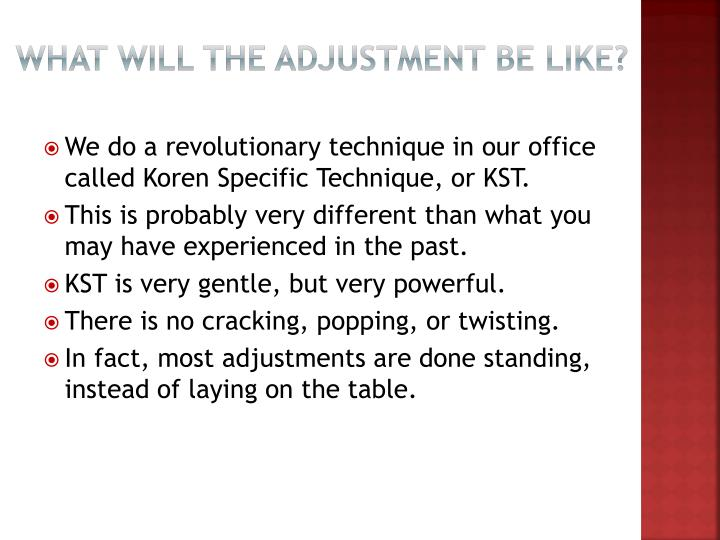 what will the adjustment be like n.
