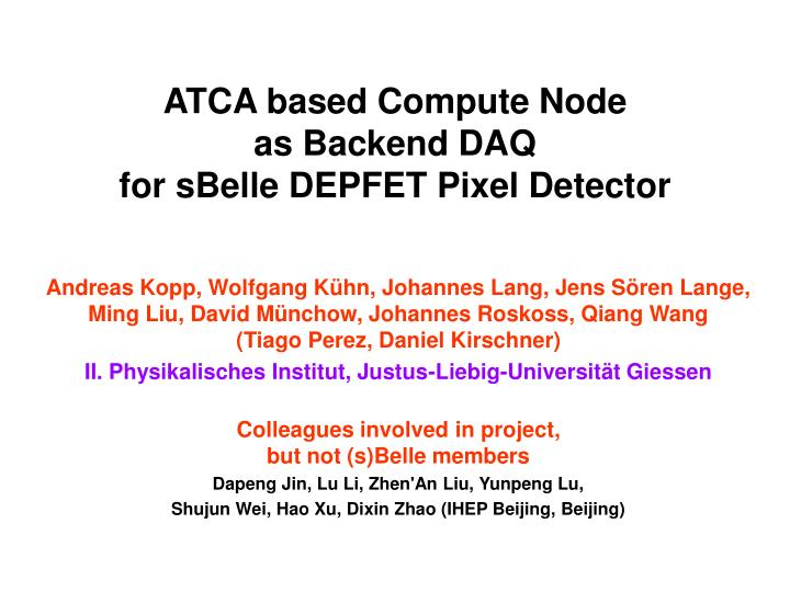 Atca based compute node as backend daq for sbelle depfet pixel detector