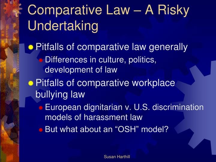 Comparative Law – A Risky Undertaking
