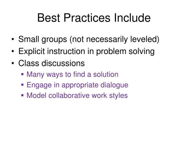 Best Practices Include
