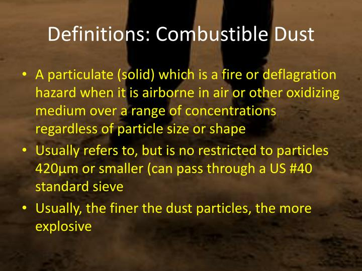 Definitions: Combustible Dust