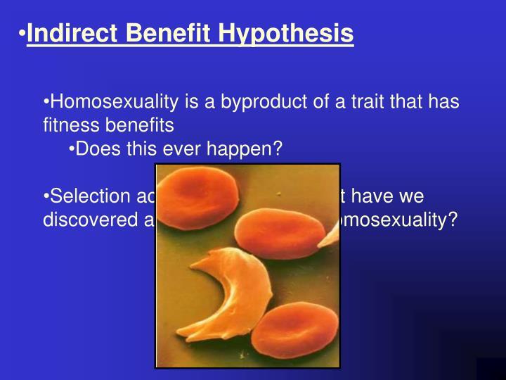 Indirect Benefit Hypothesis