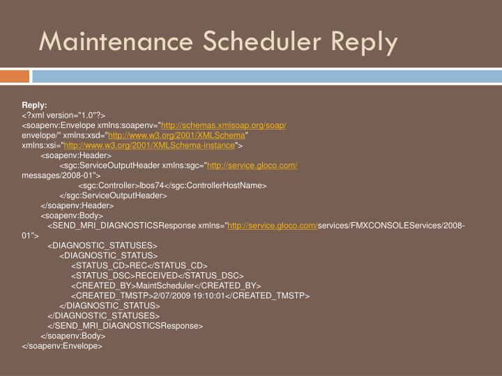 Maintenance Scheduler Reply