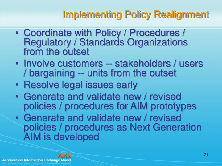 Implementing Policy Realignment