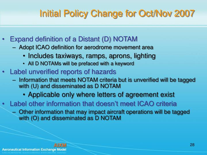 Initial Policy Change for Oct/Nov 2007