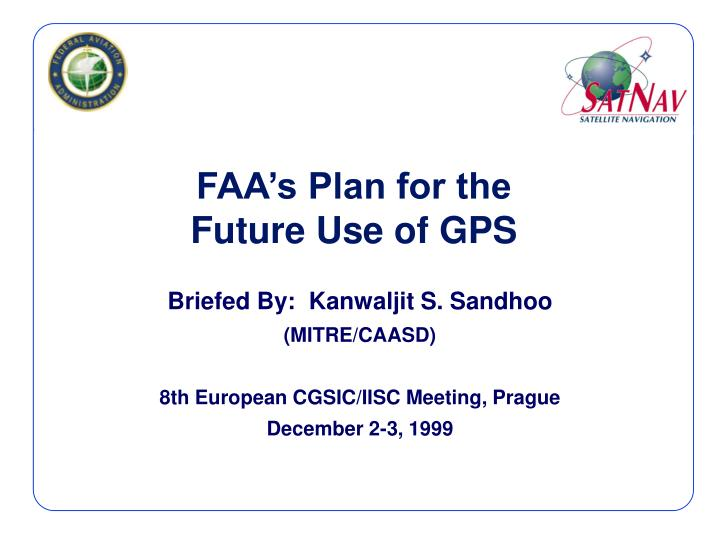 Faa s plan for the future use of gps