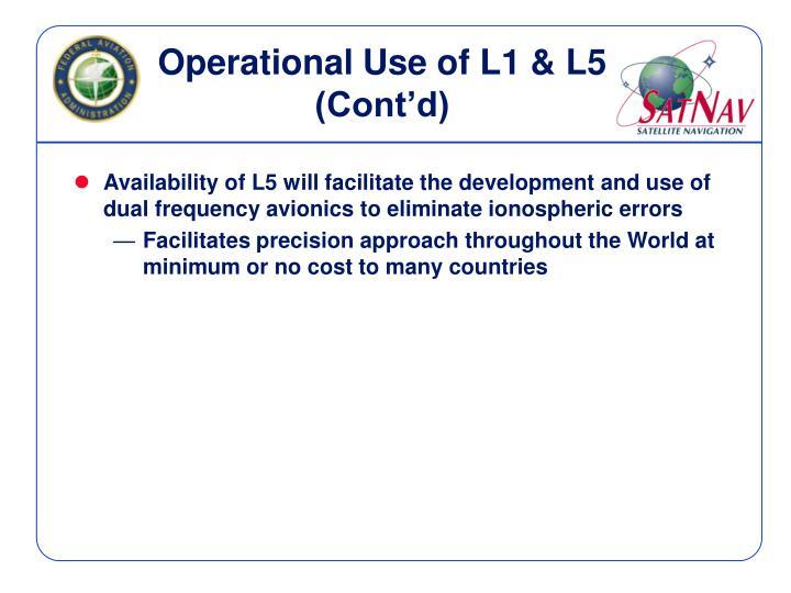 Operational Use of L1 & L5 (Cont'd)