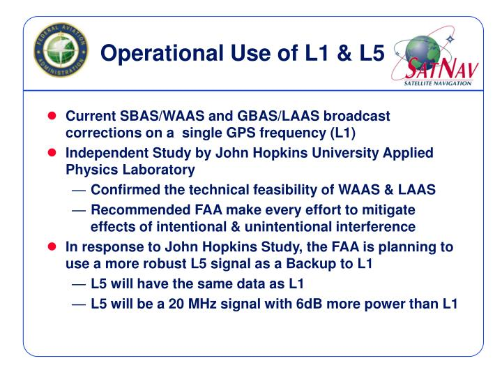 Operational Use of L1 & L5