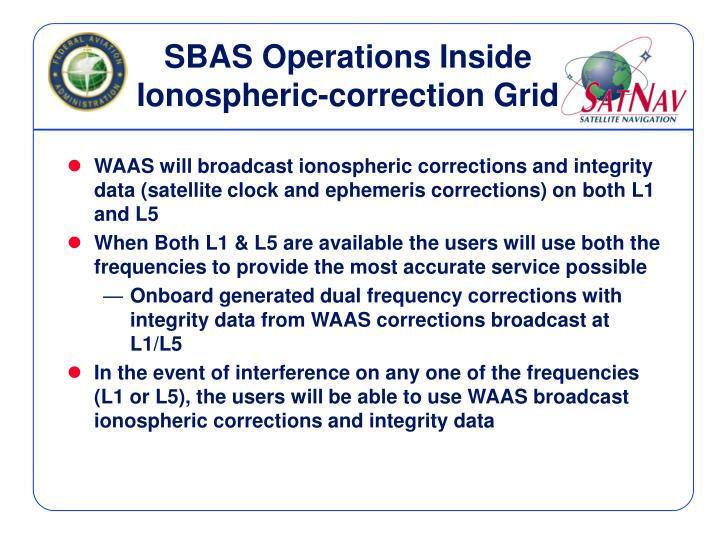 SBAS Operations Inside Ionospheric-correction Grid