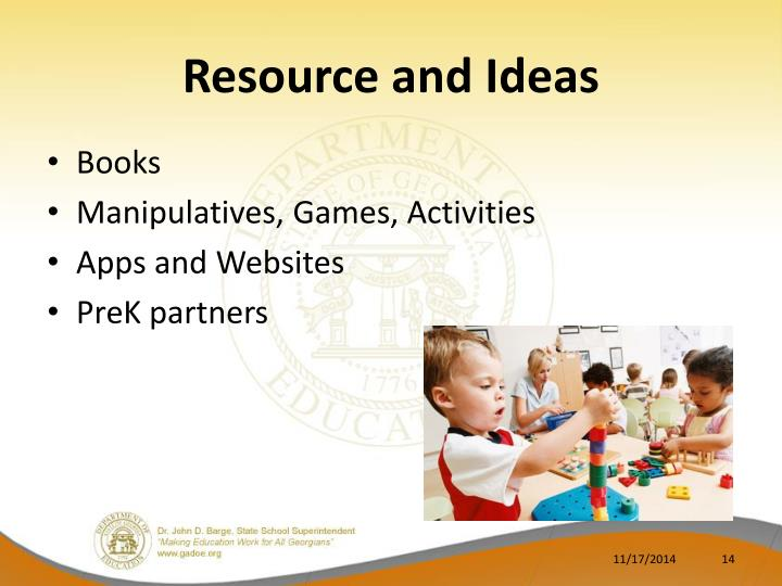 Resource and Ideas