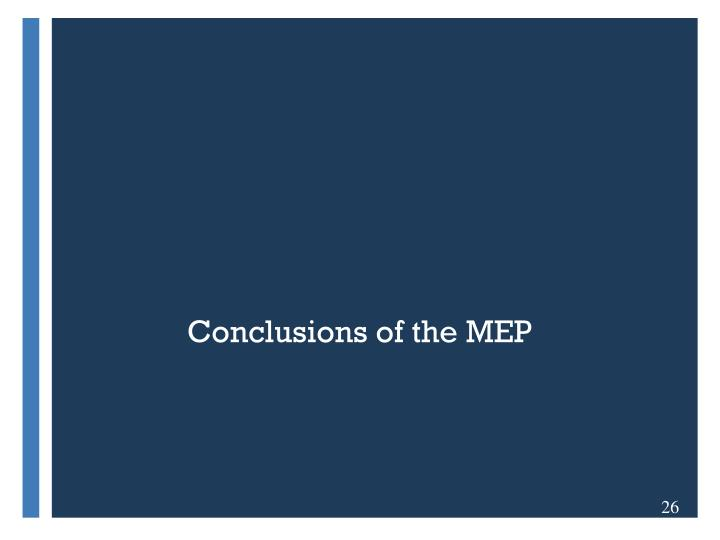 Conclusions of the MEP