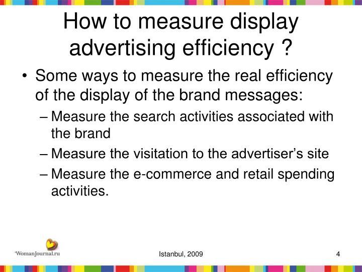 How to measure display advertising efficiency ?