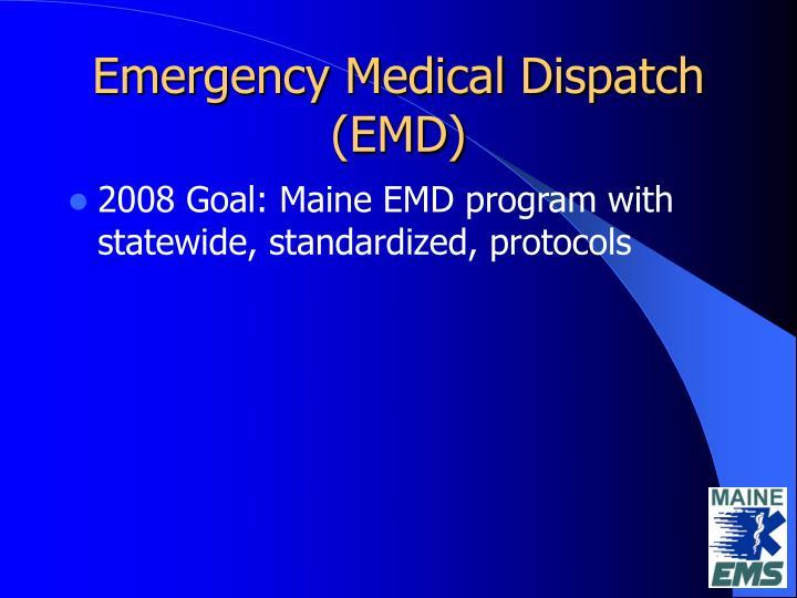 Emergency medical dispatch emd1