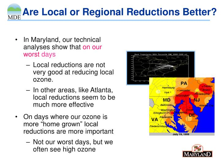 Are Local or Regional Reductions Better?