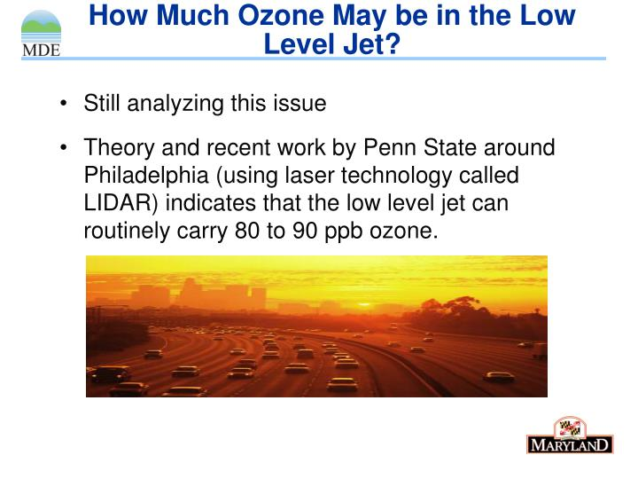 How Much Ozone May be in the Low Level Jet?
