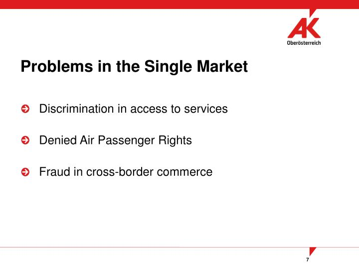 Problems in the Single Market