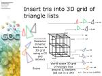 insert tris into 3d grid of triangle lists1