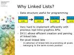 why linked lists