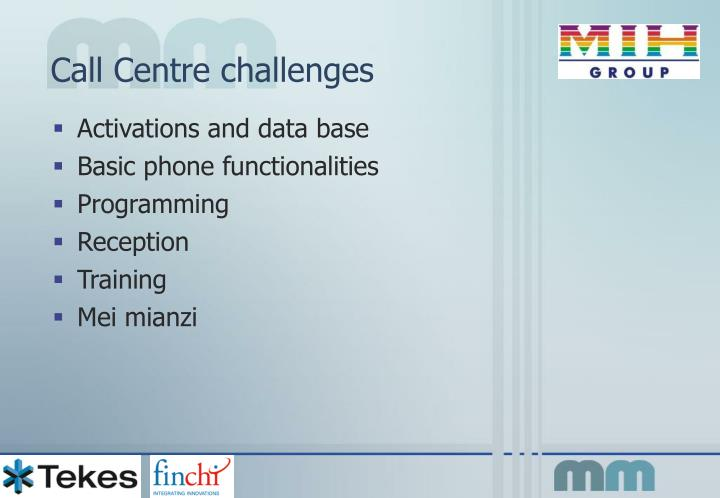 Call Centre challenges