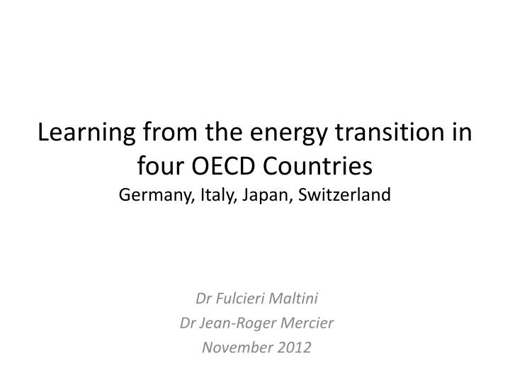 Learning from the energy t ransition in four oecd countries germany italy japan switzerland