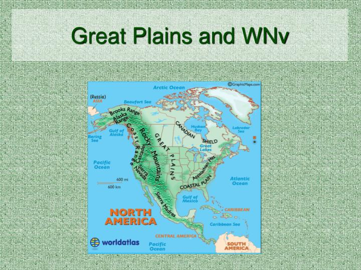 Great Plains and WNv