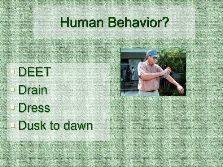 Human Behavior?