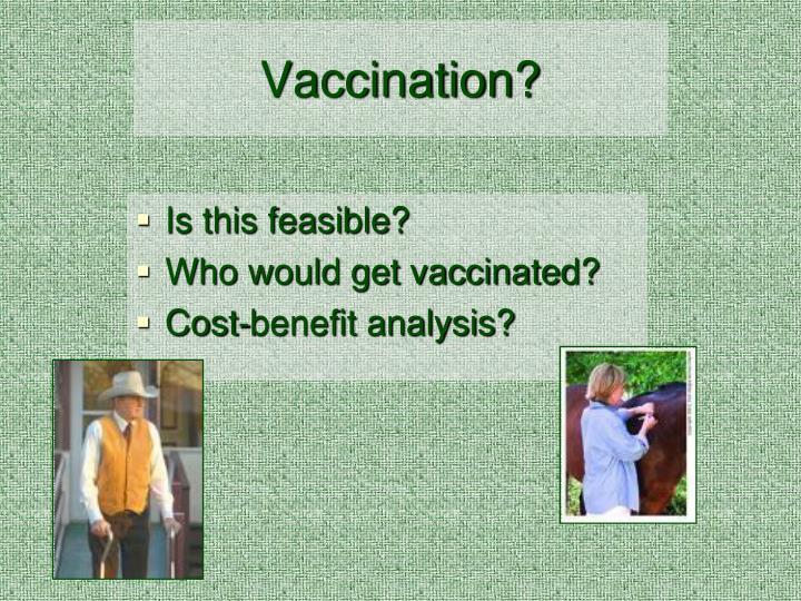 Vaccination?