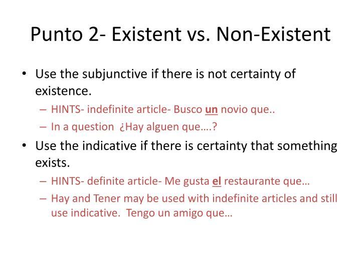 Punto 2 existent vs non existent