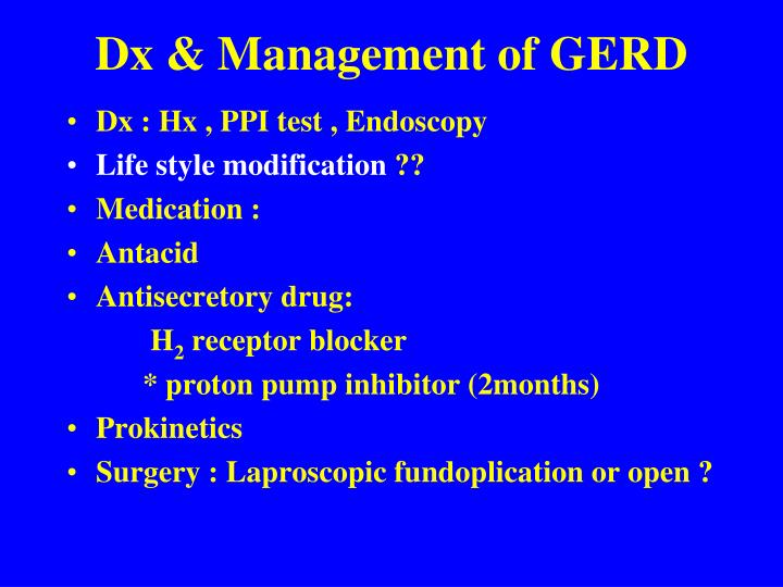 Dx & Management of GERD