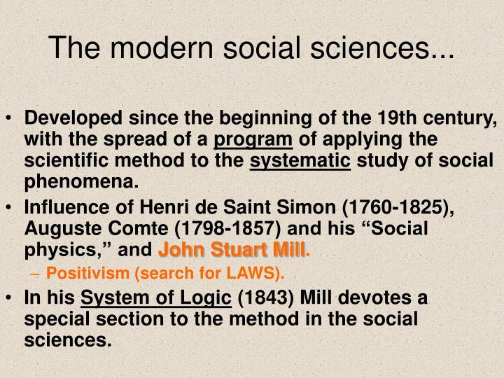 The modern social sciences...