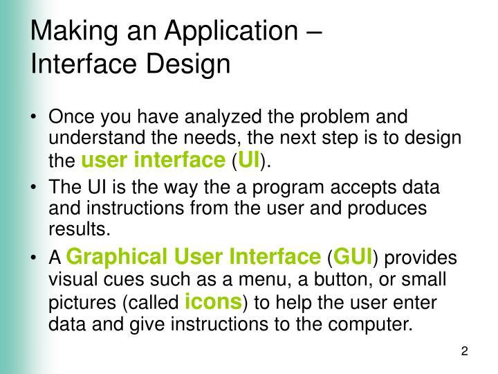Making an application interface design