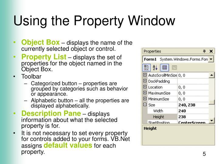 Using the Property Window