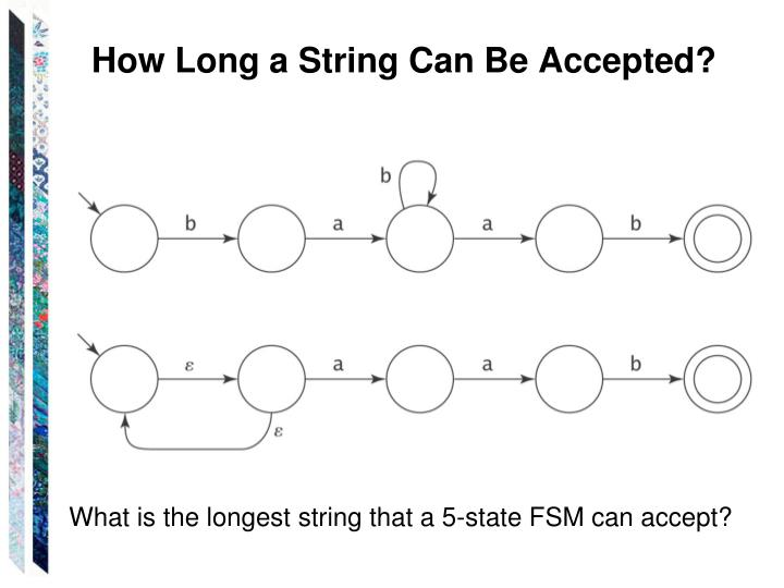 How Long a String Can Be Accepted?