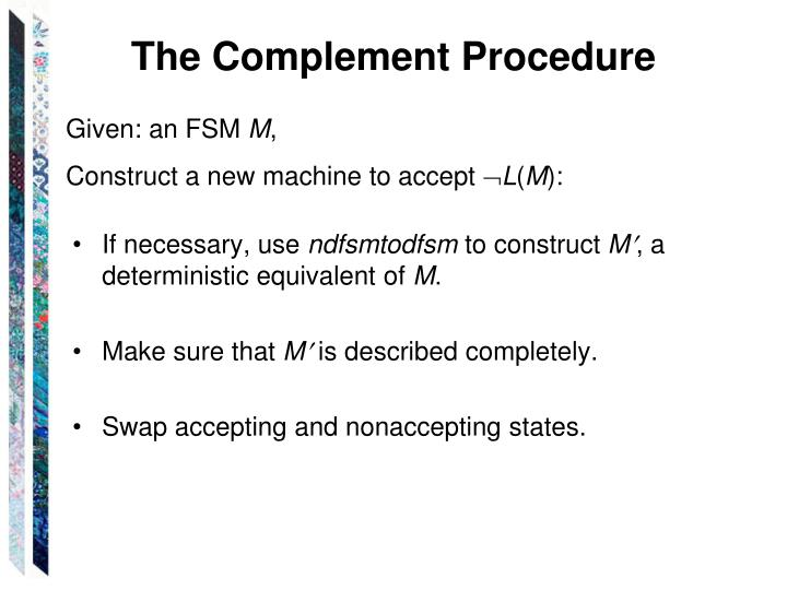 The Complement Procedure