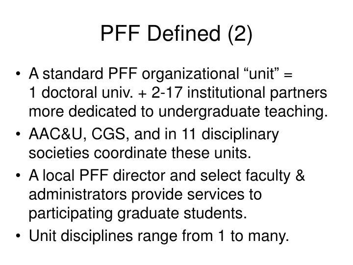 PFF Defined (2)