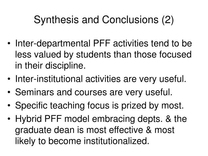 Synthesis and Conclusions (2)