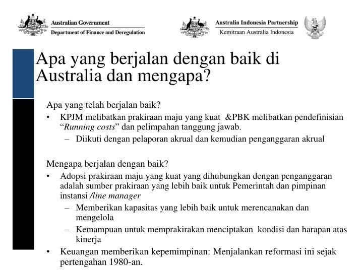 Apa yang berjalan dengan baik di Australia dan mengapa?