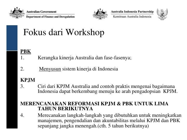 Fokus dari Workshop