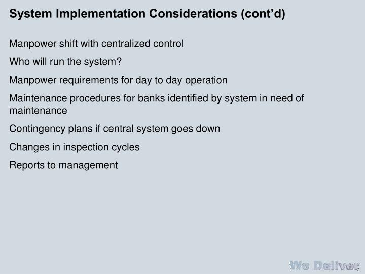 System Implementation Considerations (cont'd)