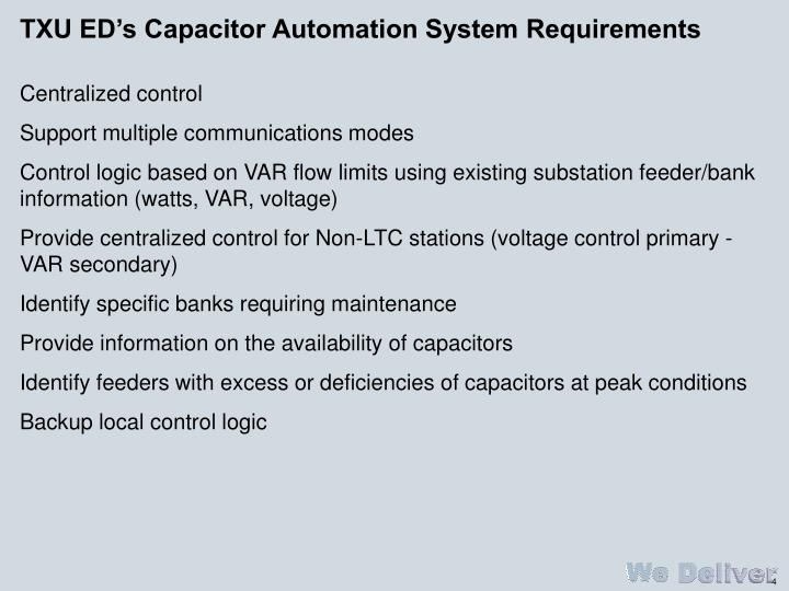 TXU ED's Capacitor Automation System Requirements