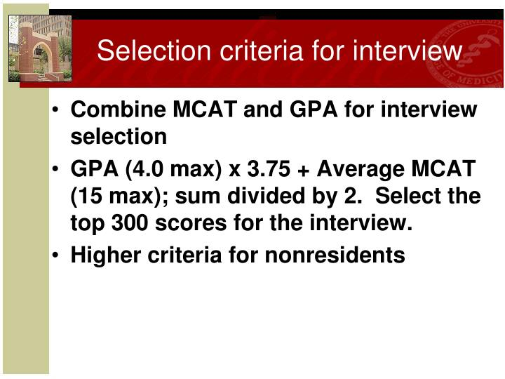 Selection criteria for interview