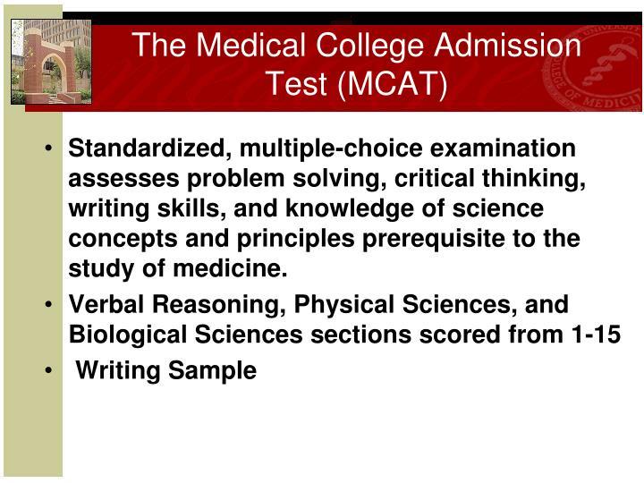 The Medical College Admission Test (MCAT)