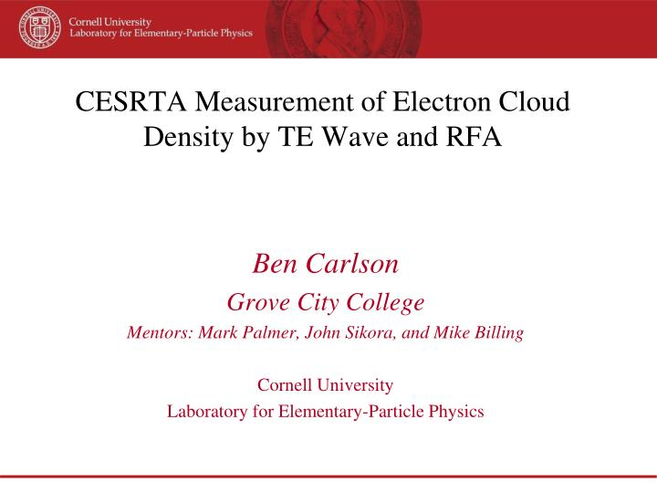cesrta measurement of electron cloud density by te wave and rfa n.