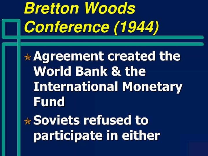 Bretton Woods Conference (1944)