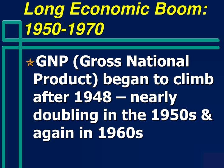 Long Economic Boom: 1950-1970