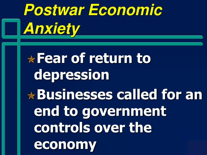 Postwar Economic Anxiety