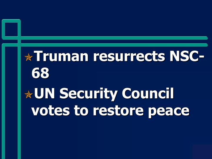 Truman resurrects NSC-68