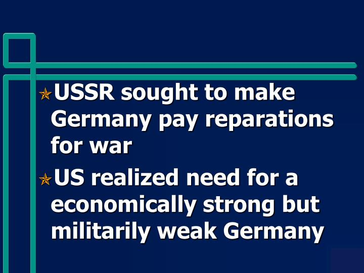 USSR sought to make Germany pay reparations for war